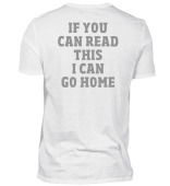 I Can Go Home Funny Fitness T-Shirt
