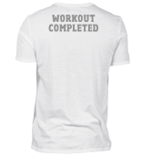Workout Completed Fitness T-Shirt Back