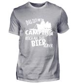 Das ist mein Camping Shirt - Bier her