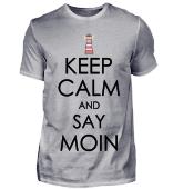 Keep calm and say moin mit leuchtturm