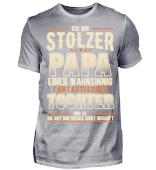 STOLZER PAPA FANTASTISCHEN TOCHTER FAMILIE T-SHIRT