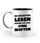 Ohne Idioten | Tassen