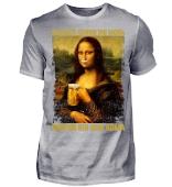 Bier - Es sagte schon die Mona Saufen