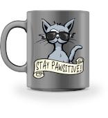 Stay Pawsitive lässige Hipster Katze