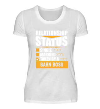Relationship Status taken by Barn Boss
