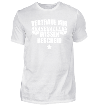 Lustiges Baseball Shirt Vertraue Mir