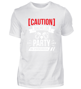 Caution Bachelor Party in-progress