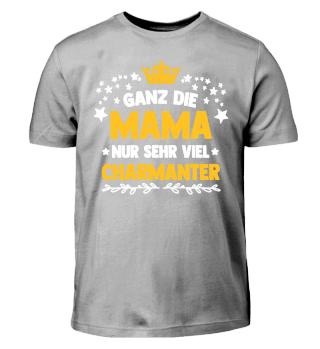 Ganz die MAMA - Kinder Shirt