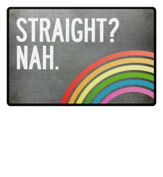 Straight? Nah! LGBT Fußmatte
