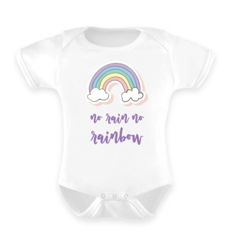 no rain no rainbow - Babybody