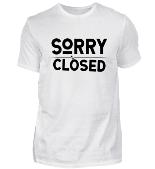 ☛ SORRY · CLOSED #2S
