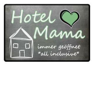 Hotel Mama - Mutter - Fußmatte Geschenk