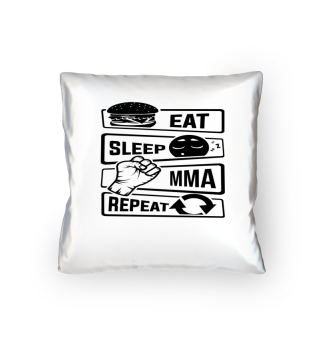 Eat Sleep MMA Repeat - Martial Arts