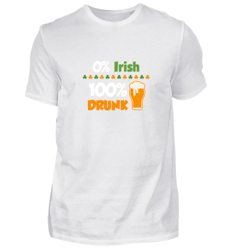 0% Irish - 100% drunk