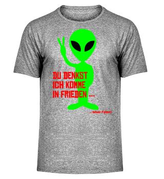 Alien - Du denkst ich komme