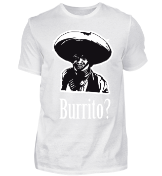 mexikanischer Bandit / Burrito?
