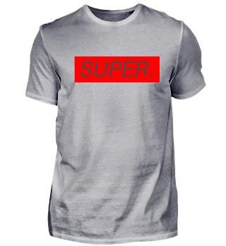 SUPER.