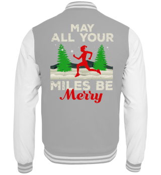 May All Your Miles Be Merry Running Xmas