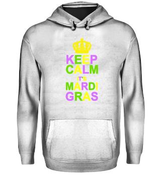 Keep Calm its Mardi Gras