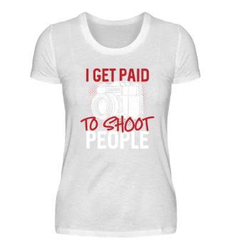 I get paid to shoot people - Fotograf