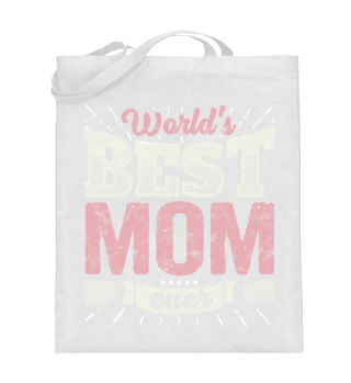Mutter Geschenk Shirt: World's Best Mom
