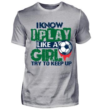 I Know I Play Like a Girl!
