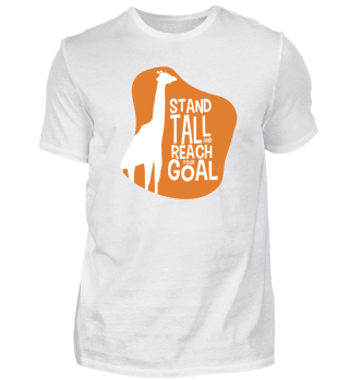 Giraffe stand tall and reach your Goal