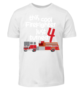 Firefighter Birthday T-Shirt 4 Year old