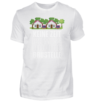 Muss Baustelle - Hausbau, Eigenheim
