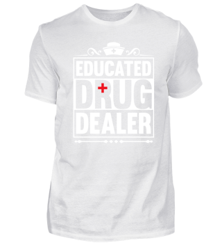 Educated Drug Dealer