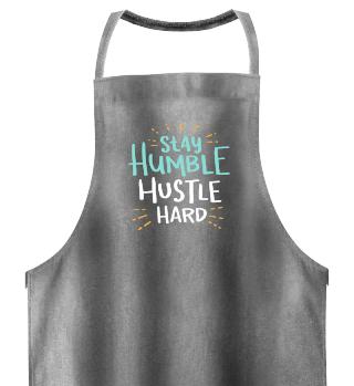 stay humble hustle hard shirt