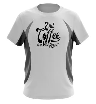 ★ Erst Coffee, dann die Arbeit ★ #5