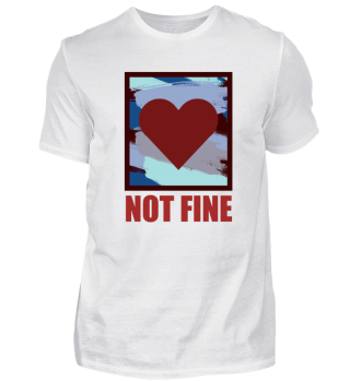 Not fine Anti Valentine's Day Gift