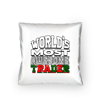 Trading - World's Most Awesome Trader