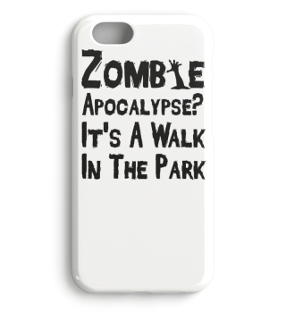 Zombie Apocalypse Its a walk in the Park