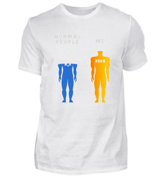 Normal People VS Me Funny Beer Shirt
