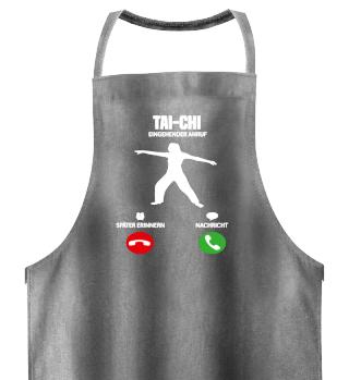 Tai-Chi ruft mich! Sport Geschenk