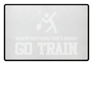 When Nothing Go Right GO TRAIN Badminton