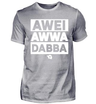 Awei Awwa Dabba- Saarland - T-shirt
