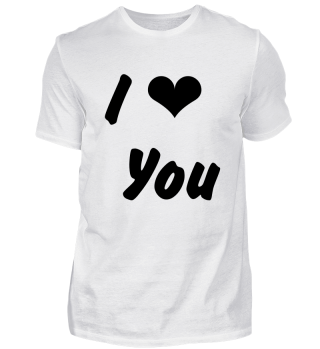 I Love You | Liebe | Romantik | Spruch