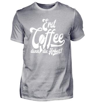 ★ Erst Coffee, dann die Arbeit ★ #6