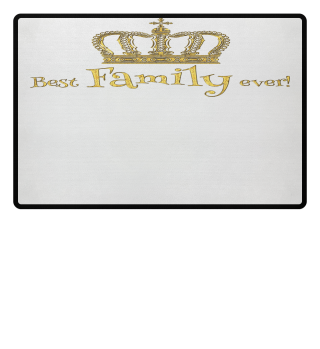 ♛ Royal Crown - Best Family Ever