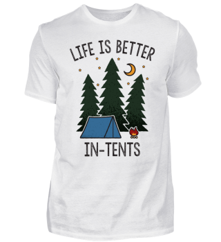 Camping: Life Is Better In-Tents Gift