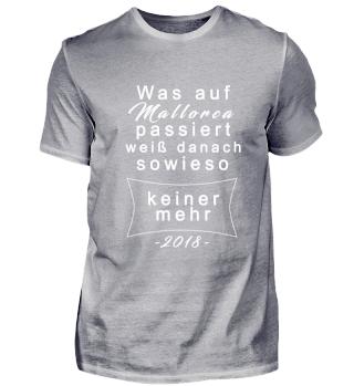 Was auf Malle passiert Motto Tshirt