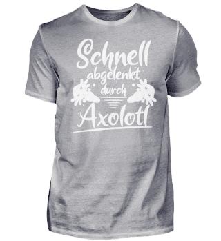 Schnell abgelenkt durch Axolotl
