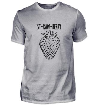 St-raw-berry, die rohe Erdbeere
