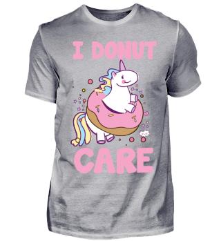 I Donut CareFunny!