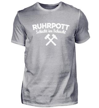 Ruhrpott - Schicht im Schacht (Weiß)