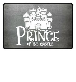 Prince of the castle Fußmatte Geschenk