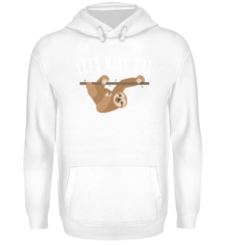 Cute Sloth Design Let's Hang Out Gag Gif